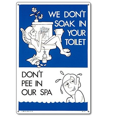 """Pool Master """"Don't Pee in Our Spa"""" Funny Residential Spa Sign 18"""" - Blue/White"""