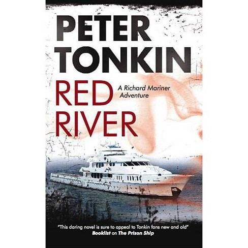 Red River - (Richard Mariner Novels) by  Peter Tonkin (Hardcover) - image 1 of 1