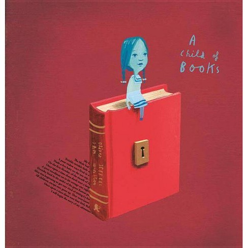 A Child of Books - by  Oliver Jeffers & Sam Winston (Hardcover) - image 1 of 1