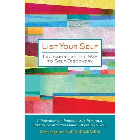 List Your Self - by  Ilene Segalove & Paul Bob Velick (Hardcover) - image 1 of 1