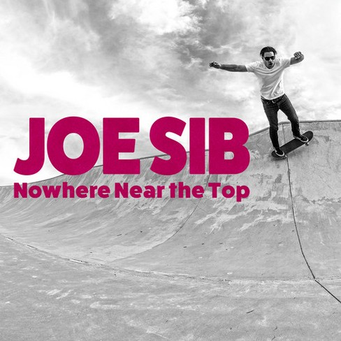 Joe Sib - Nowhere Near The Top (Vinyl) - image 1 of 1