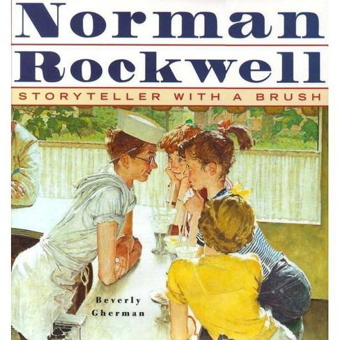 Norman Rockwell - by  Beverly Gherman (Hardcover) - image 1 of 1