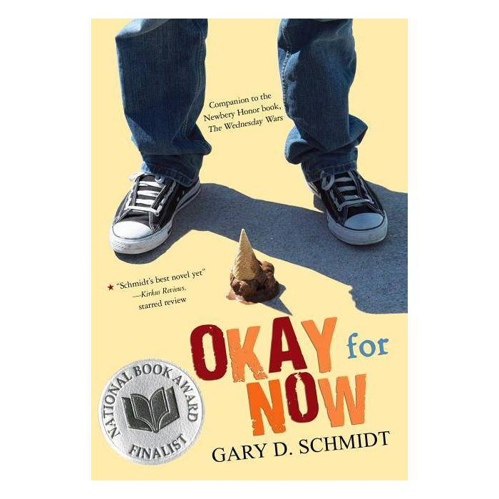 Okay for Now - by  Gary D Schmidt (Paperback) - image 1 of 1