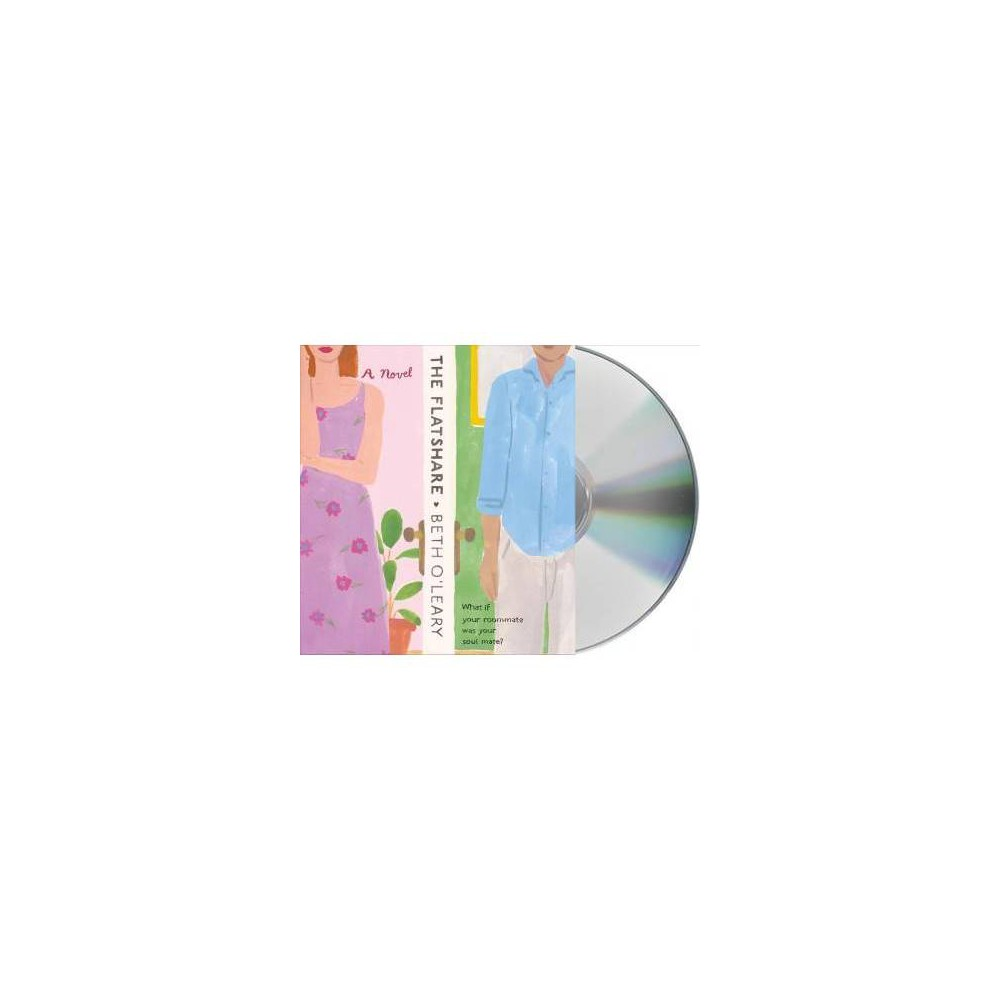 Flatshare - Unabridged by Beth O'Leary (CD/Spoken Word)