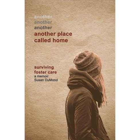 Another Place Called Home -  by Susan Dumond (Paperback) - image 1 of 1
