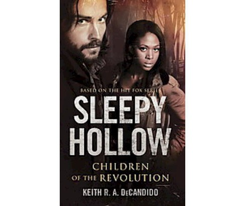 Children of the Revolution ( Sleepy Hollow) (Media Tie-In) (Paperback) - image 1 of 1