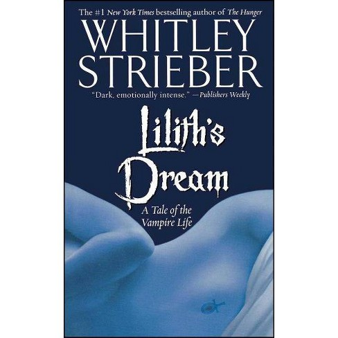 Lilith's Dream - by  Whitley Strieber (Paperback) - image 1 of 1