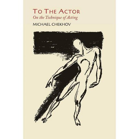 To the Actor - by  Michael Chekhov (Paperback) - image 1 of 1