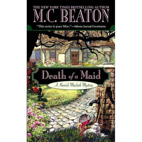 Death of a Maid - (Hamish Macbeth Mysteries) by  M C Beaton (Paperback) - image 1 of 1