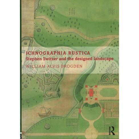 Ichnographia Rustica : Stephen Switzer and the designed landscape ...