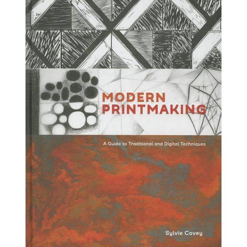 Modern Printmaking - by  Sylvie Covey (Hardcover) - image 1 of 1
