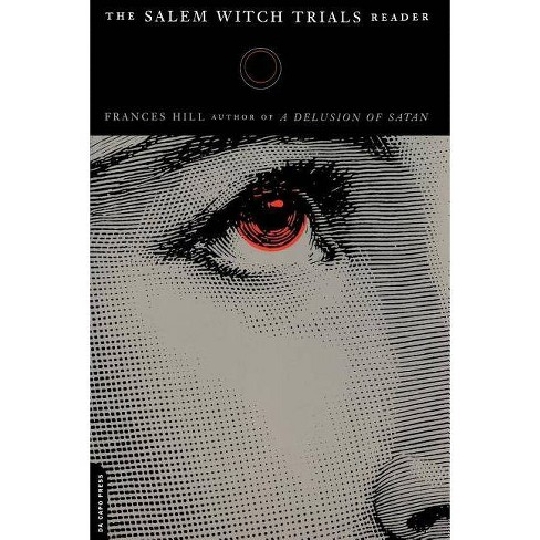The Salem Witch Trials Readers - by  Frances Hill (Paperback) - image 1 of 1