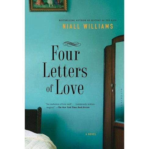 Four Letters of Love - by  Niall Williams (Paperback) - image 1 of 1