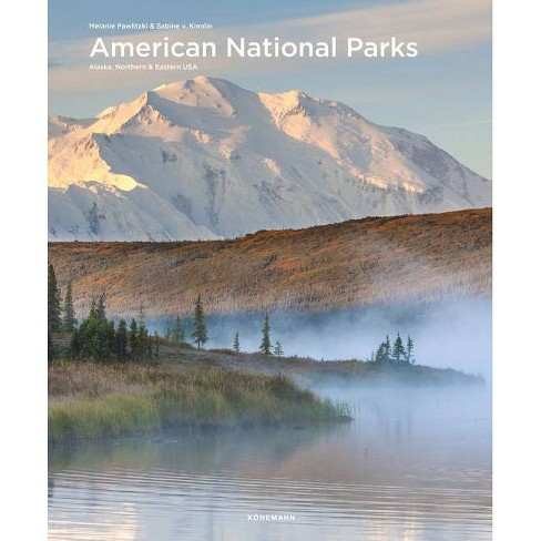 American National Parks: Alaska, Northern & Eastern USA - (Spectacular Places) (Hardcover) - image 1 of 1