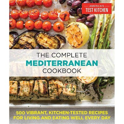 The Complete Mediterranean Cookbook - (The Complete Atk Cookbook)(Paperback)