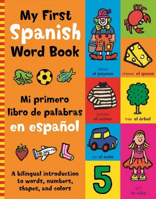 My First Spanish Book - Bilingual (Paperback)