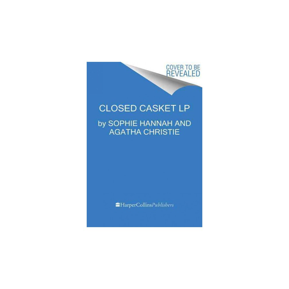 Closed Casket (Larger Print) (Paperback) (Sophie Hannah & Agatha Christie)