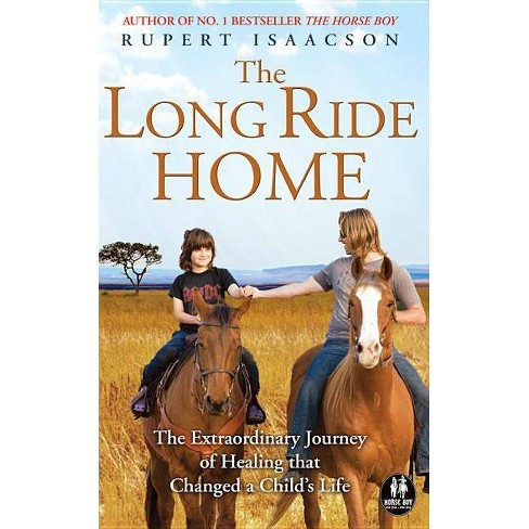 The Long Ride Home - by  Rupert Isaacson (Paperback) - image 1 of 1