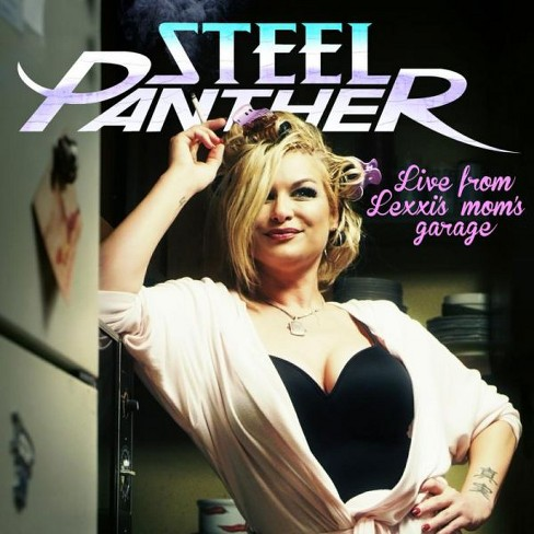 Steel panther - Live from lexxi's mom's garage [Explicit Lyrics] (CD) - image 1 of 1
