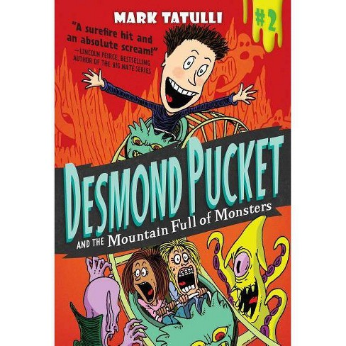Desmond Pucket and the Mountain Full of Monsters - by  Mark Tatulli (Paperback) - image 1 of 1