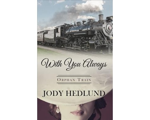 With You Always -  Large Print by Jody Hedlund (Hardcover) - image 1 of 1
