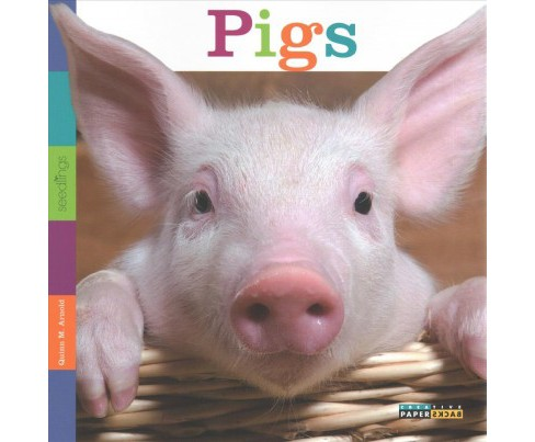 Pigs (Reprint) (Paperback) (Quinn M. Arnold) - image 1 of 1