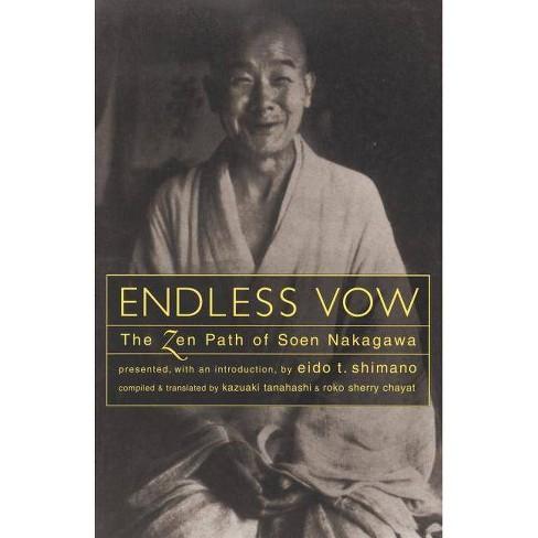 Endless Vow - by  Kazuaki Tanahashi & Soen Nakagawa (Paperback) - image 1 of 1