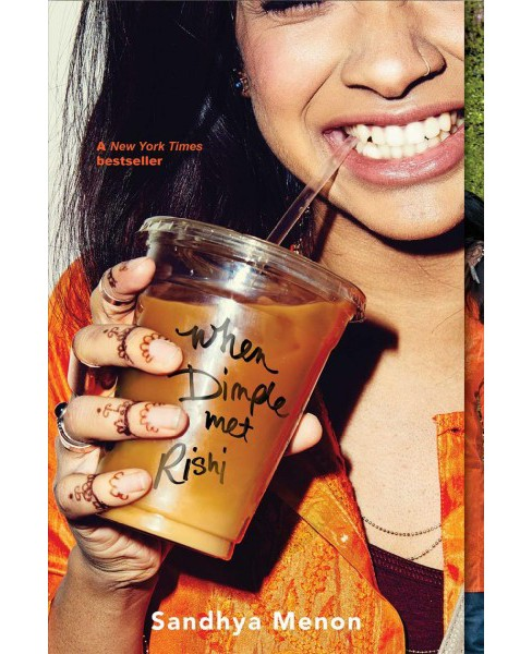 When Dimple Met Rishi -  Reprint by Sandhya Menon (Paperback) - image 1 of 1