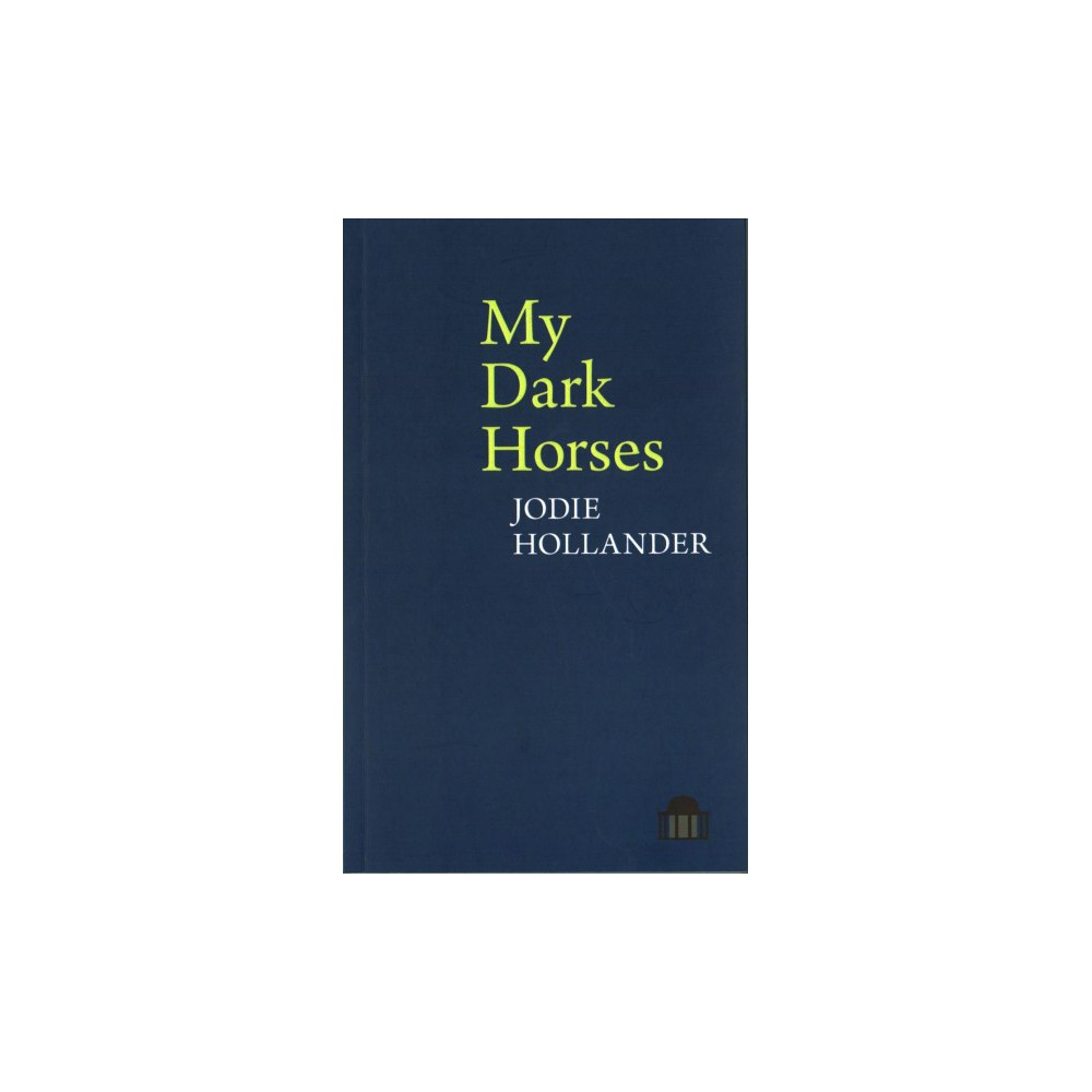 My Dark Horses (Paperback) (Jodie Hollander)