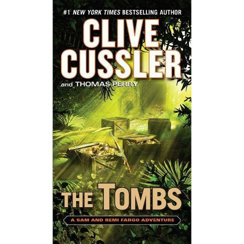 The Tombs Fargo Adventures By Clive Cussler Thomas Perry Paperback Target