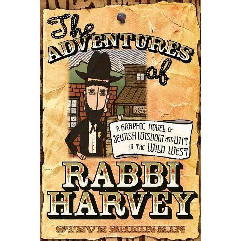 The Adventures of Rabbi Harvey - by  Steve Sheinkin (Paperback) - image 1 of 1