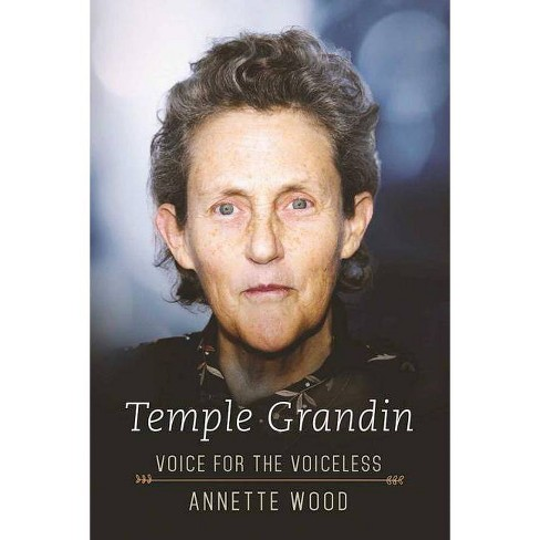Temple Grandin - by  Annette Wood (Hardcover) - image 1 of 1