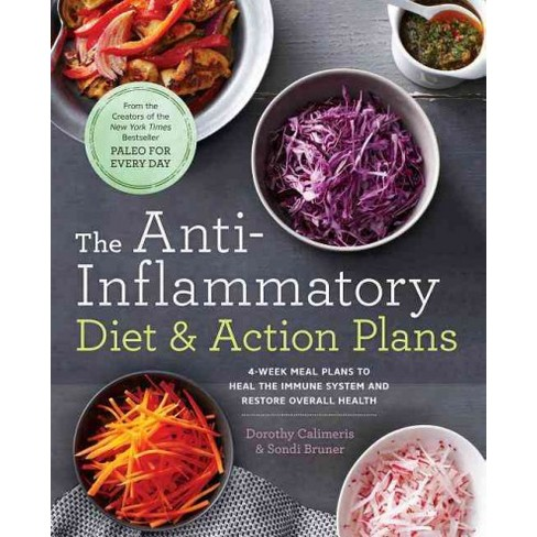 The Anti-Inflammatory Diet & Action Plans - by  Dorothy Calimeris & Sondi Bruner (Paperback) - image 1 of 1