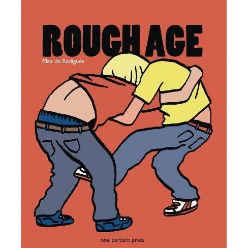 Rough Age - by  Max de Radigues (Paperback) - image 1 of 1