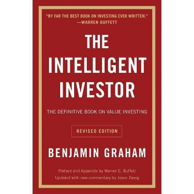 The Intelligent Investor REV Ed. - (Collins Business Essentials) Annotated by Benjamin Graham (Paperback)