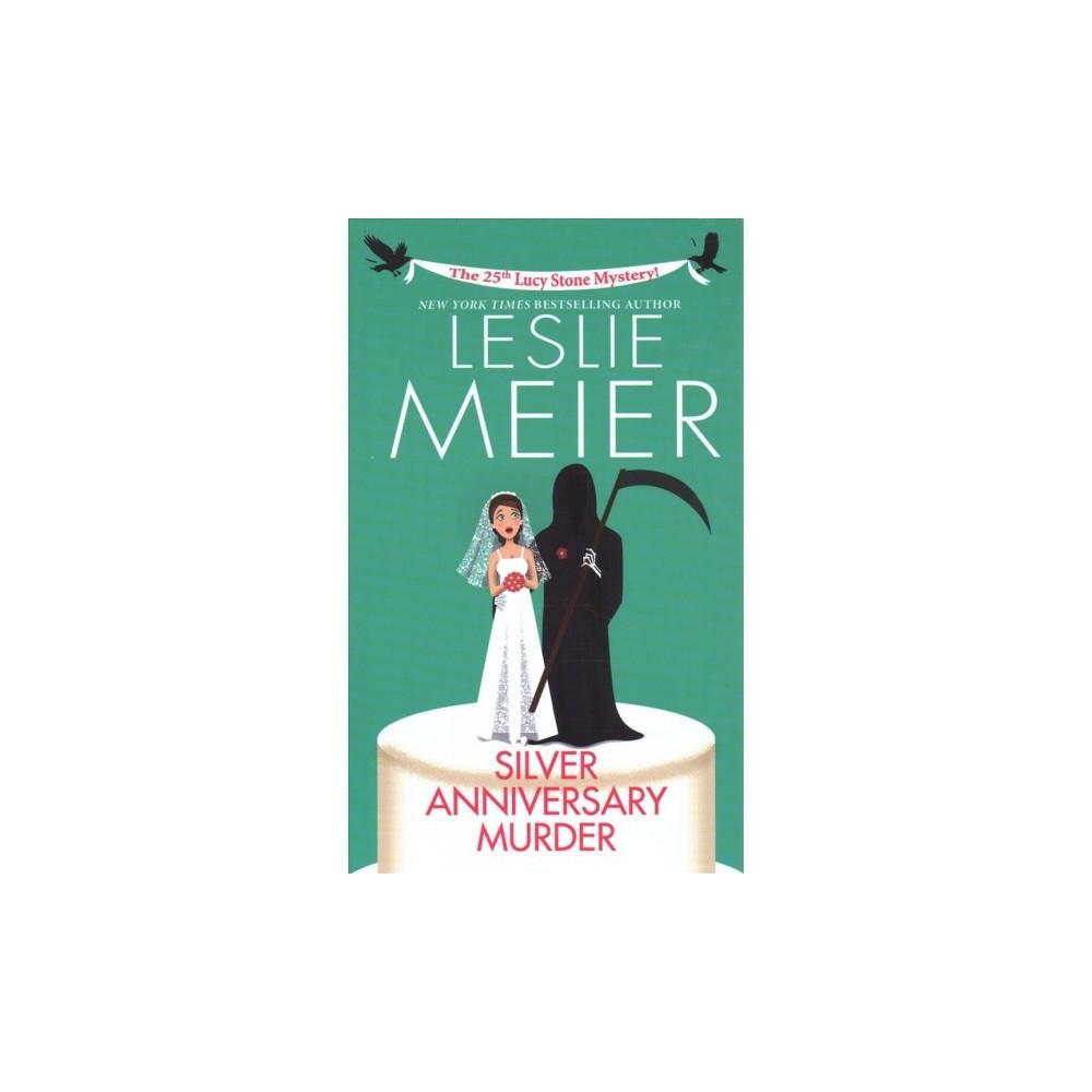 Silver Anniversary Murder - Lrg by Leslie Meier (Hardcover)