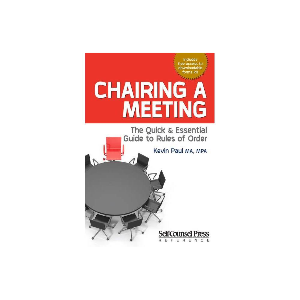 Chairing A Meeting Reference By Kevin Paul Paperback