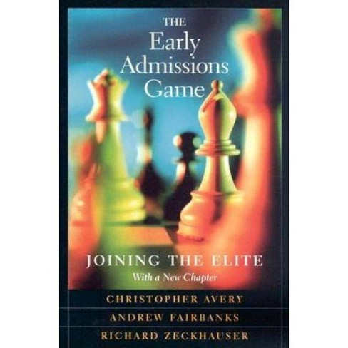 Early Admissions Game - by  Christopher Avery & Andrew Fairbanks & Richard Zeckhauser (Paperback) - image 1 of 1