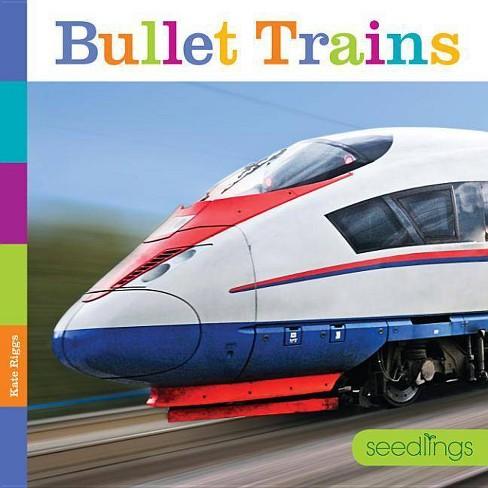 Seedlings Bullet Trains - by  Kate Riggs (Paperback) - image 1 of 1