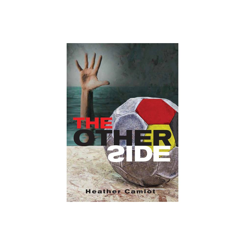 The Other Side By Heather Camlot Paperback