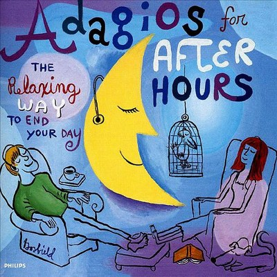 Set Your Life To Music - Adagios For After Hours: The Relaxing Way To End Your Day (CD)