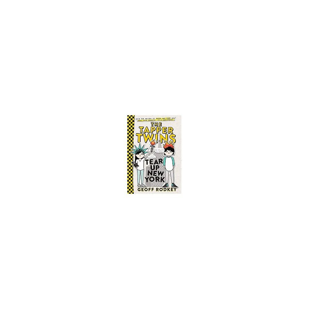 Tapper Twins Tear Up New York (Reprint) (Paperback) (Geoff Rodkey)
