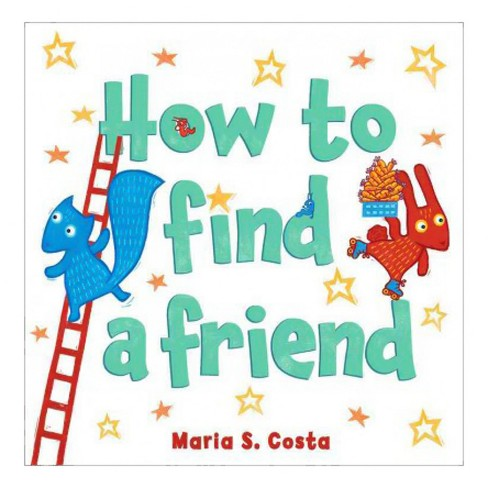 How to Find a Friend -  by Maria S. Costa (School And Library) - image 1 of 1