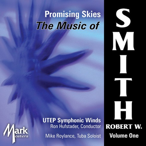 University Of Texas - Music Of Robert W Smith:Vol 1 Promisi (CD) - image 1 of 1