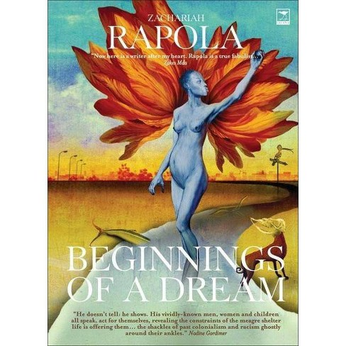 Beginnings of a Dream - by  Zachariah Rapola (Paperback) - image 1 of 1