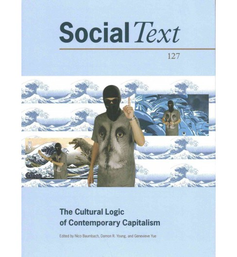 Cultural Logic of Contemporary Capitalism (Paperback) - image 1 of 1