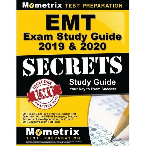 EMT Exam Study Guide 2019 & 2020 - EMT Basic Exam Prep Secrets & Practice Test Questions for the NREMT Emergency Medical Technician Exam - image 1 of 1