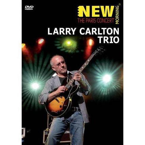 Larry Carlton Trio: The Paris Concert 2008 (DVD) - image 1 of 1