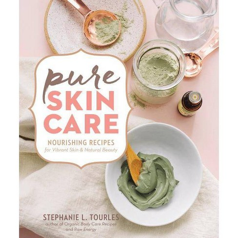 Pure Skin Care - by  Stephanie L Tourles (Hardcover) - image 1 of 1