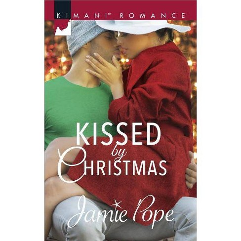 Kissed by Christmas (Paperback) (Jamie Pope) - image 1 of 1